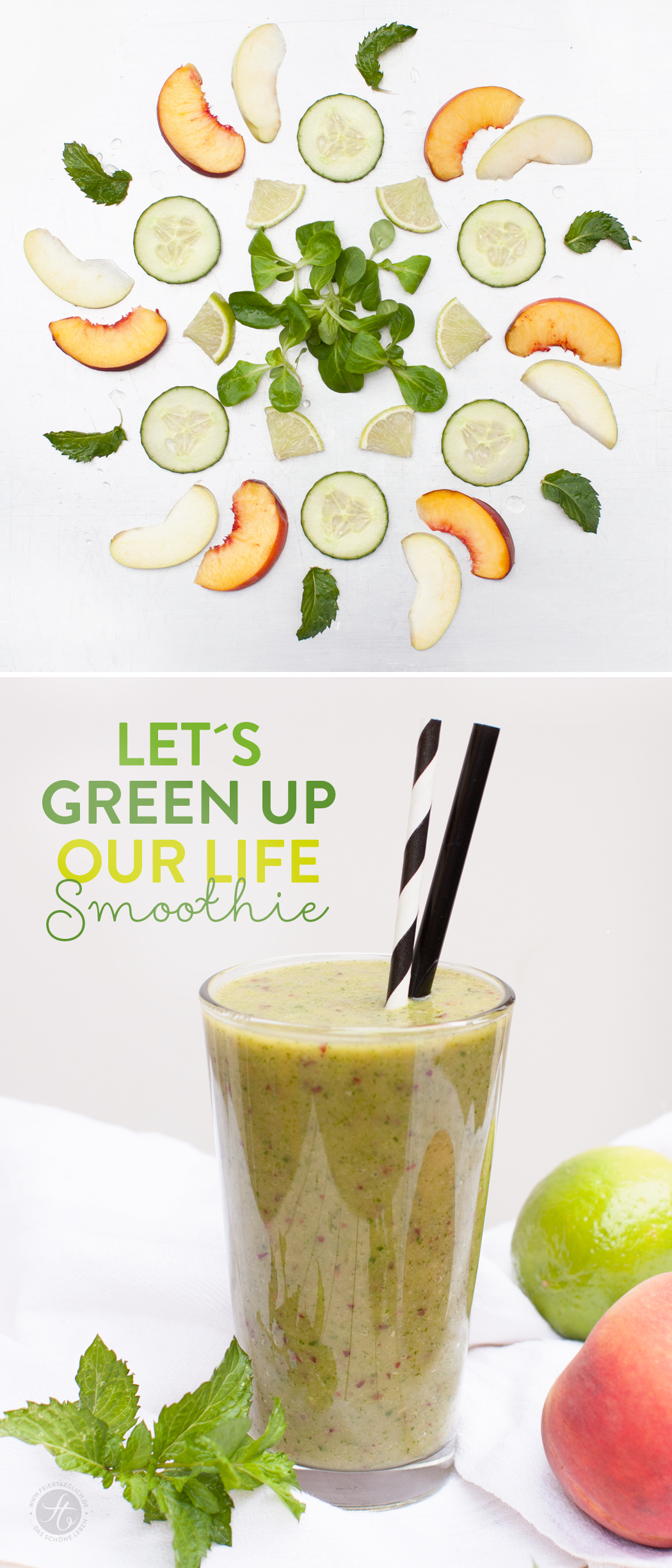Let´s green up our life-Smoothie Rezept mit Pfirsich, Minze, Feldsalat, Limette, Gurke & Apfel #Smoothiemontag #greensmoothierevolution2015| feiertaeglich.de