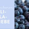 Blaubeeren Li-la-Liebe