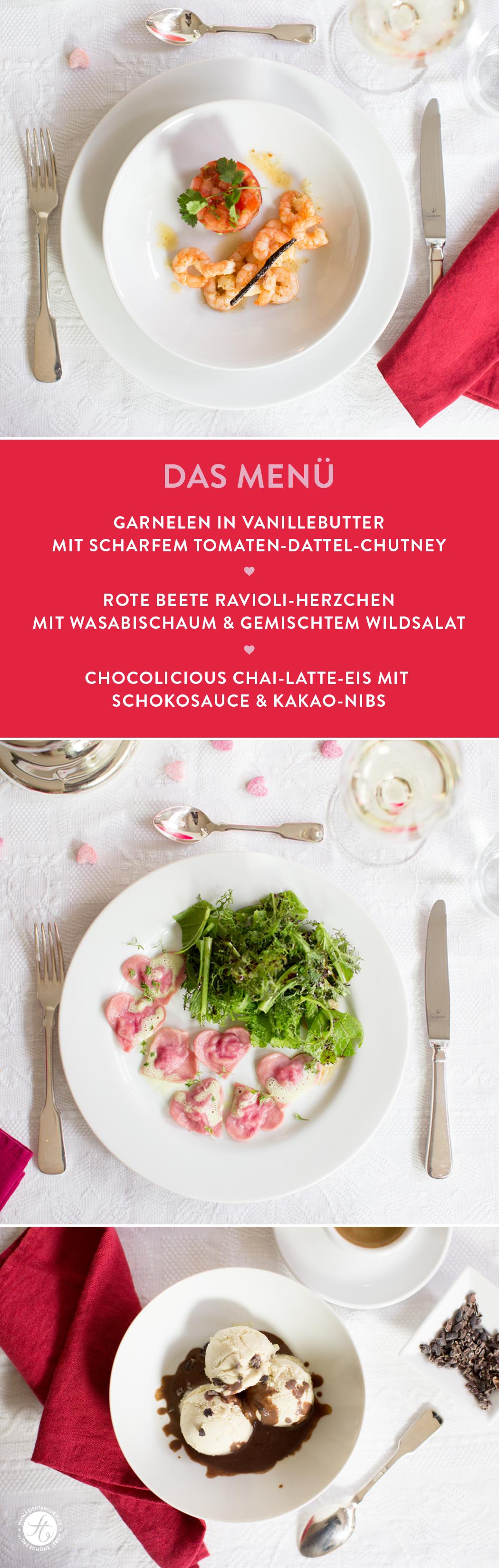 3 Gänge Menü zum Verführen: Garnelen in Vanillebutter, Rote Beete Ravioli mit Wasabischaum, Chai Latte Eis mit Schokosauce