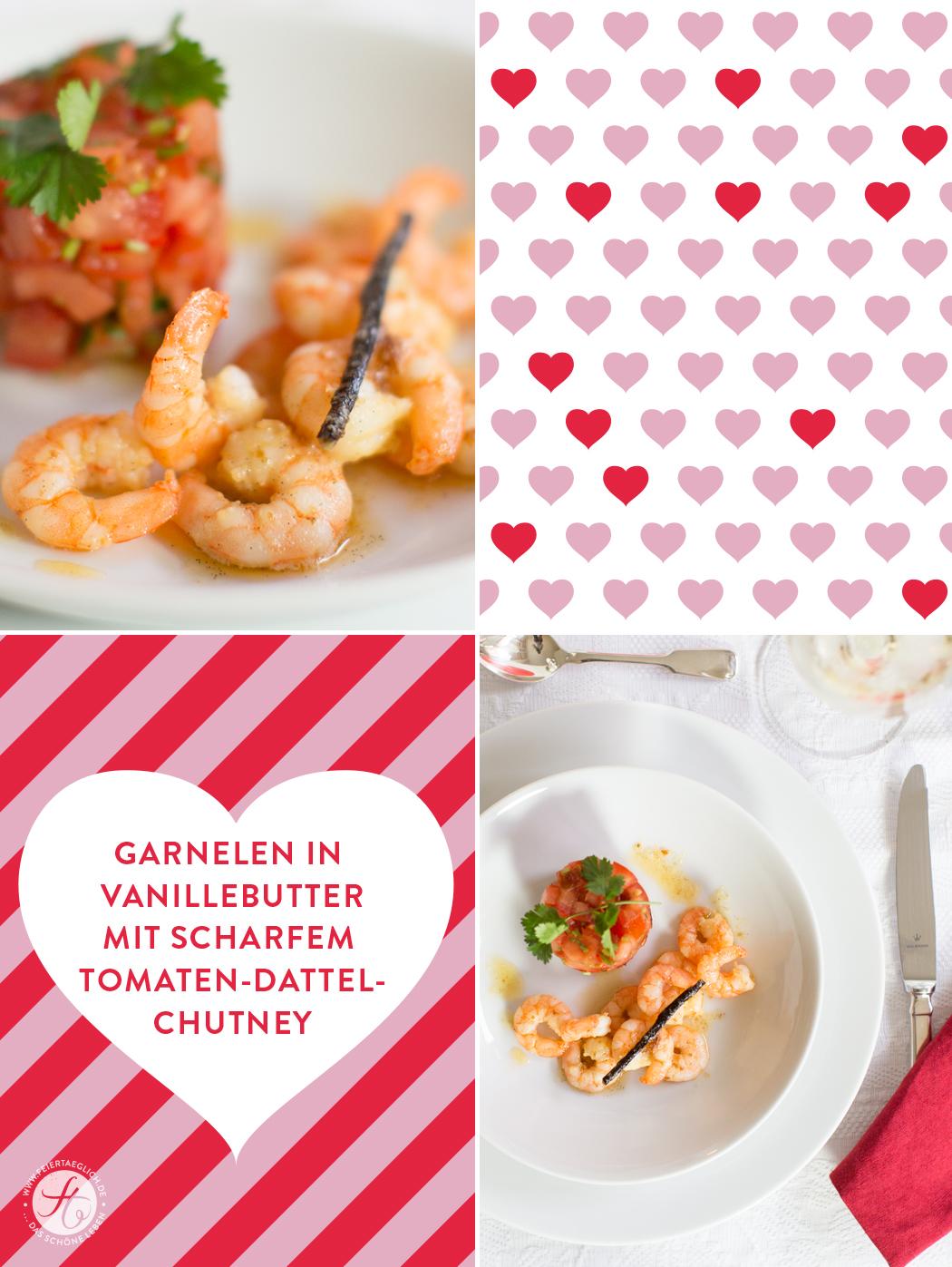 Menü zum Valentinstag...Die Vorspeise: Garnelen in Vanillebutter mit scharfem Tomaten-Dattel-Chutney