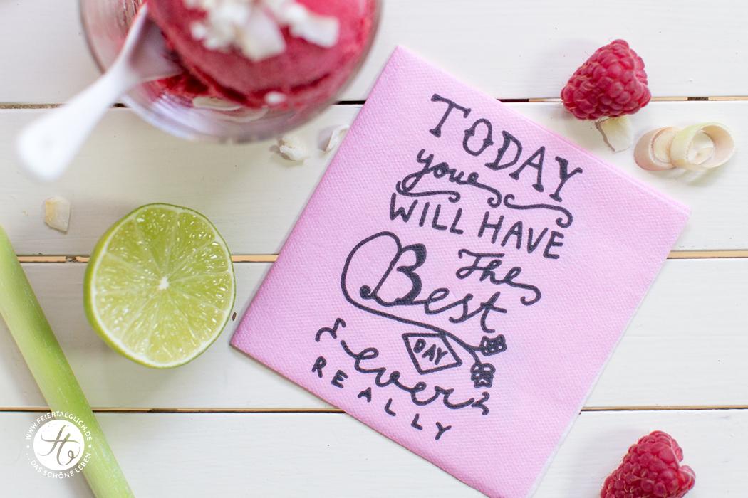 Today you will have the best day ever,really! Rezept für Himbeer-Zitronengras-Sorbet mit Gin und Kokos-flakes von feiertäglich.de