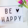 Lightbox, Mein BE•HAPPIER•EXPERIMENT – täglich glücklicher werden – 4 Vorsätze & 4 Wochen