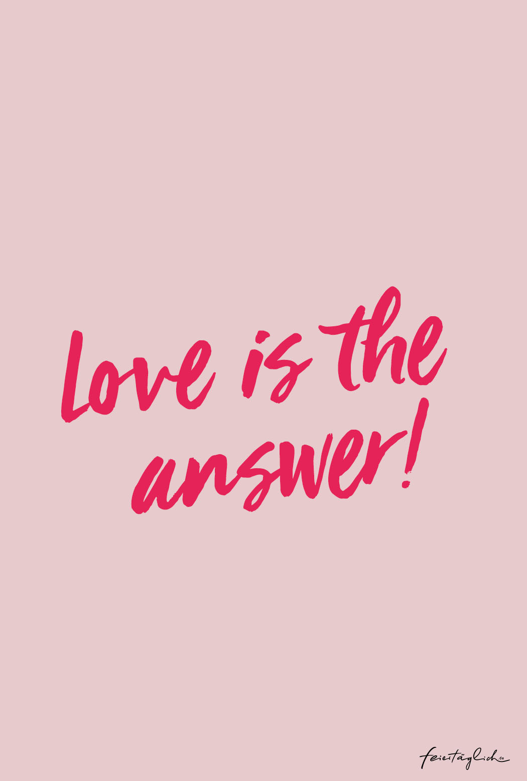 Love is the answer, quote