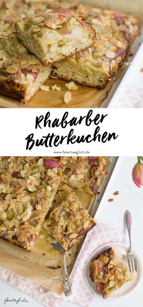 Rhabarber-Butterkuchen mit Mandelhobeln, ein Rezept für Butterkuchen mit Hefe wie von Oma