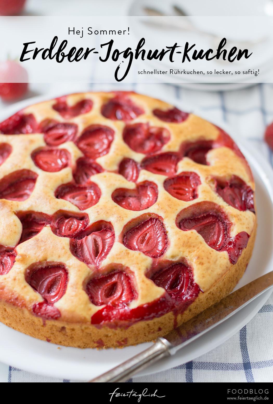 Schnellster Erdbeer-Joghurt-Kuchen, Rezept für einen Turbo-Sommerkuchen mit Erdbeeren