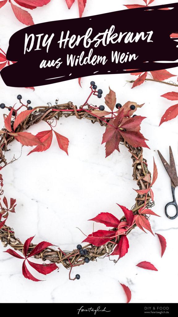 DIY Herbstkranz aus wildem Wein – schnell selbst gebunden