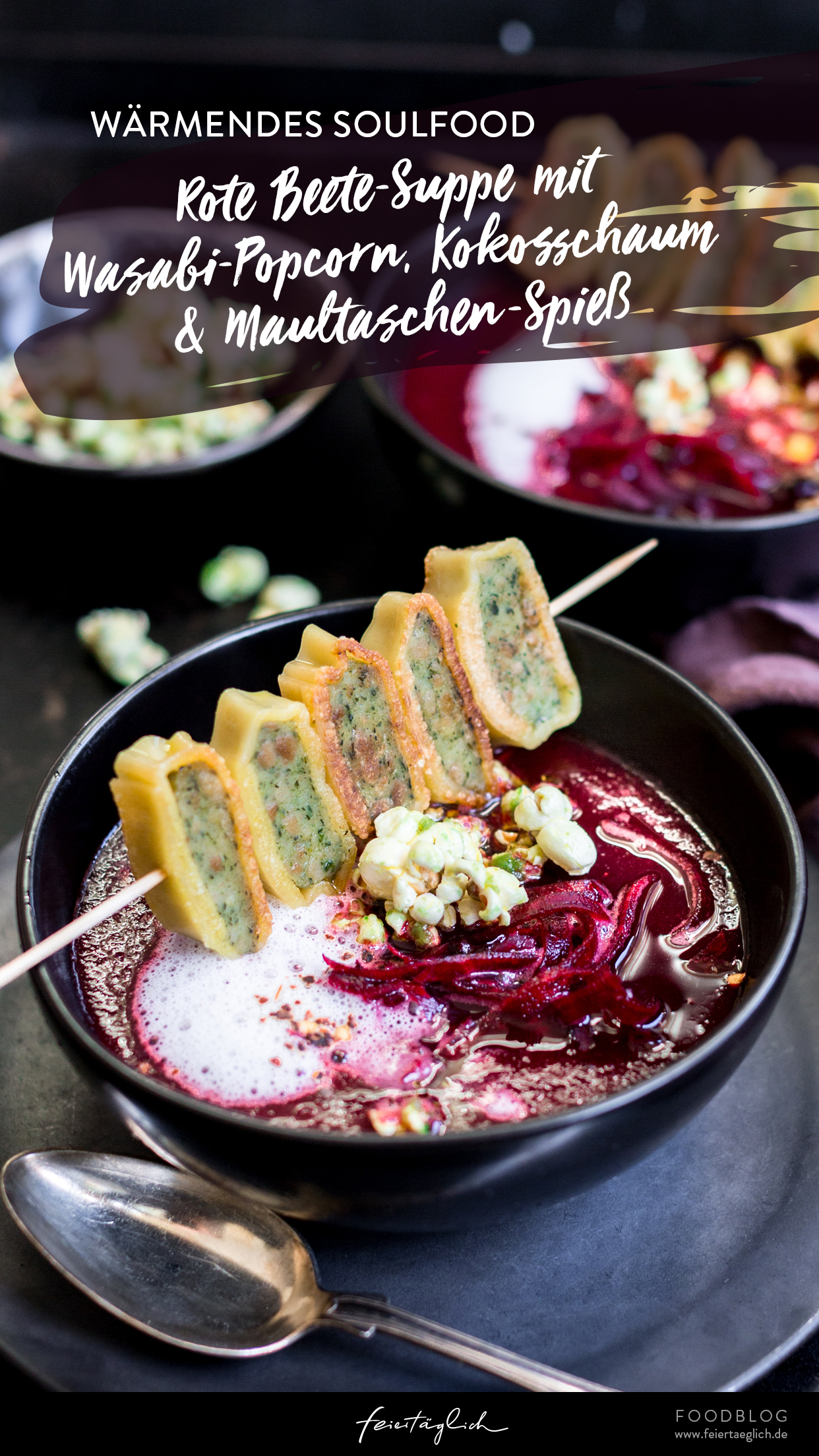 Wärmende Rote Beete-Suppe mit Wasabi-Popcorn, Kokosschaum und Maultaschen-Spieß, Rezept